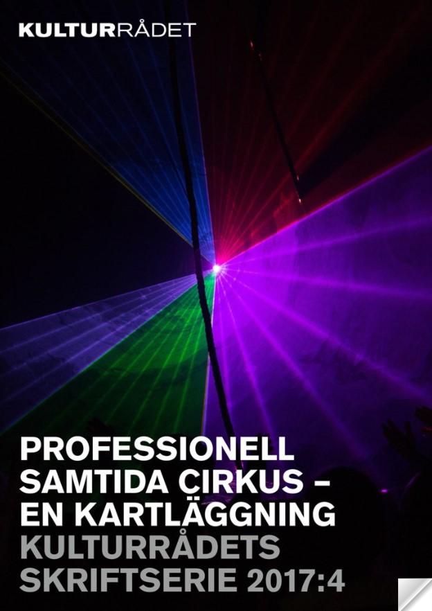 Kulturrådets rapport om samtida cirkus 2017