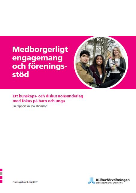 Framsida, rapport om medborgerligt engagemang och föreningsstöd