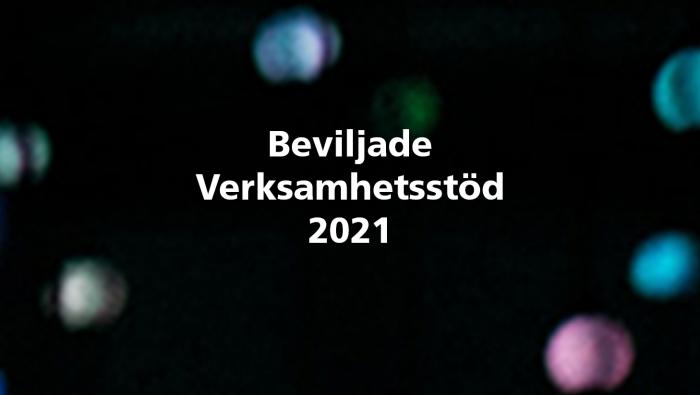 Beviljade Verksamhetsstöd 2021